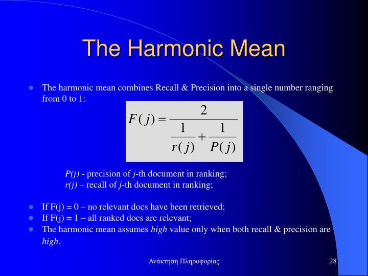 The Harmonic Mean