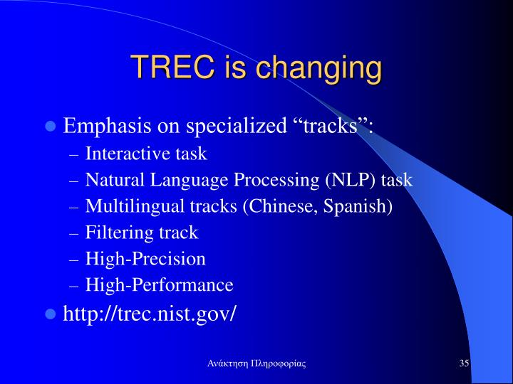 TREC is changing