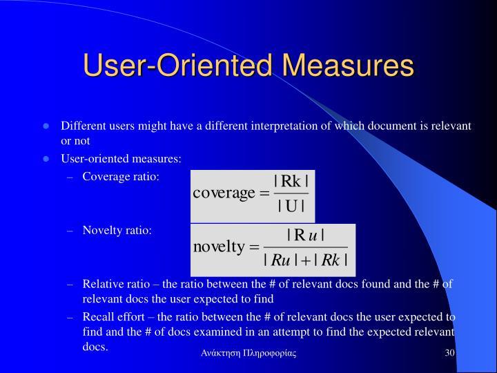 User-Oriented Measures