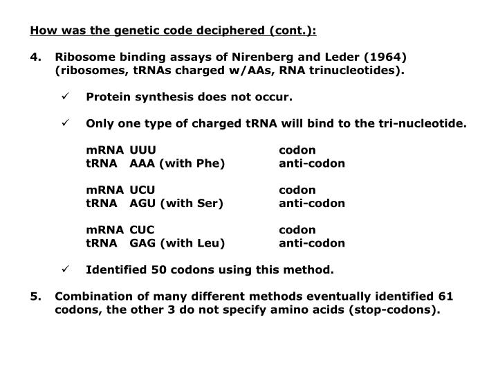 How was the genetic code deciphered (cont.):