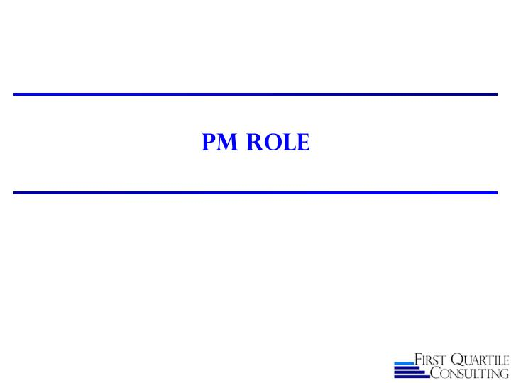 PM ROLE