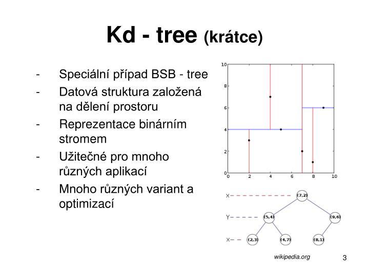 Kd - tree