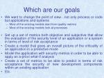 which are our goals