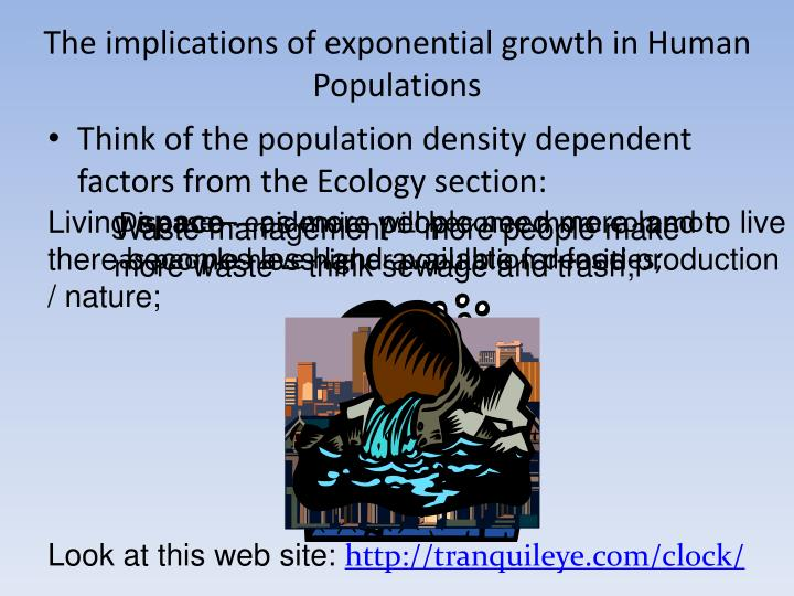 The implications of exponential growth in Human Populations