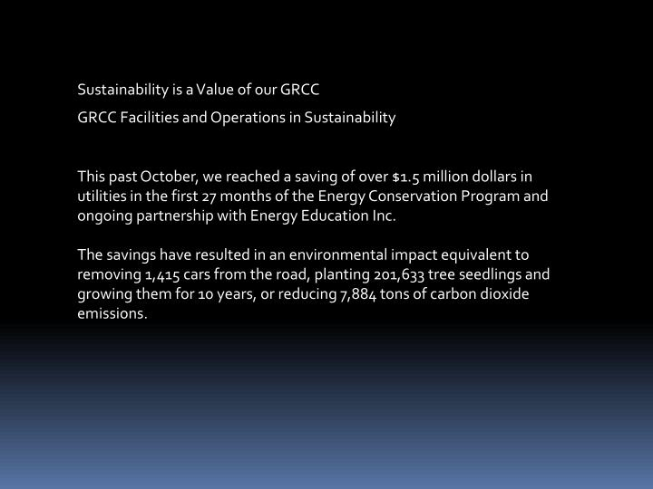 Sustainability is a Value of our GRCC