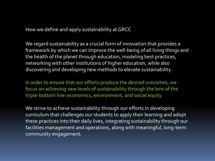 How we define and apply sustainability at GRCC
