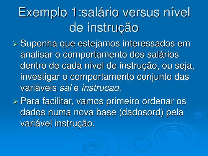 Exemplo 1:salário versus nível de instrução