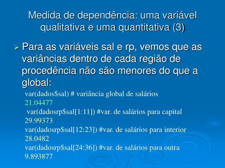 Medida de dependência: uma variável qualitativa e uma quantitativa (3)