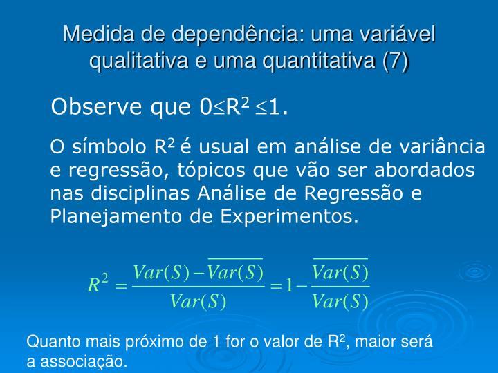 Medida de dependência: uma variável qualitativa e uma quantitativa (7)