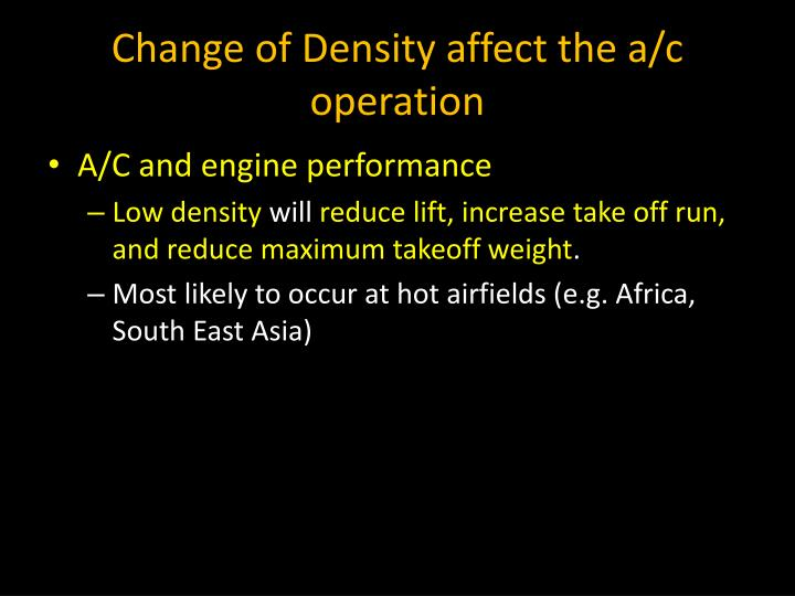 Change of Density affect the a/c operation