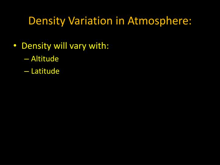 Density Variation in Atmosphere:
