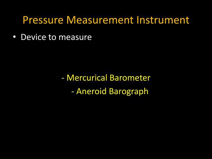 Pressure Measurement Instrument