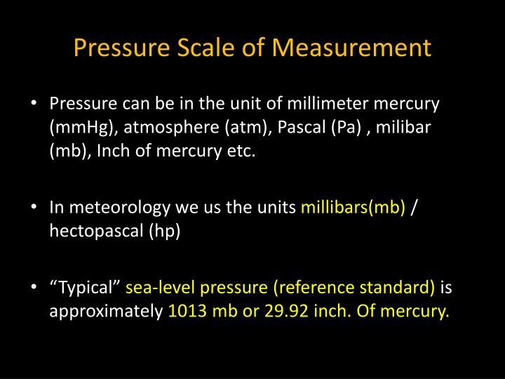 Pressure Scale of Measurement
