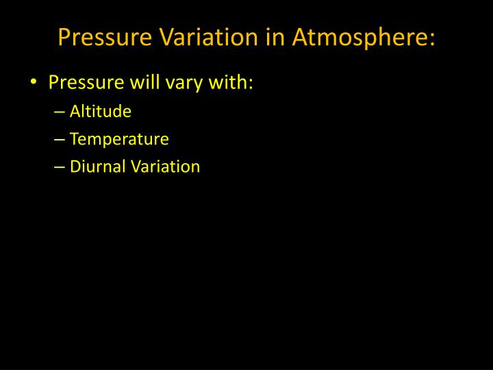 Pressure Variation in Atmosphere: