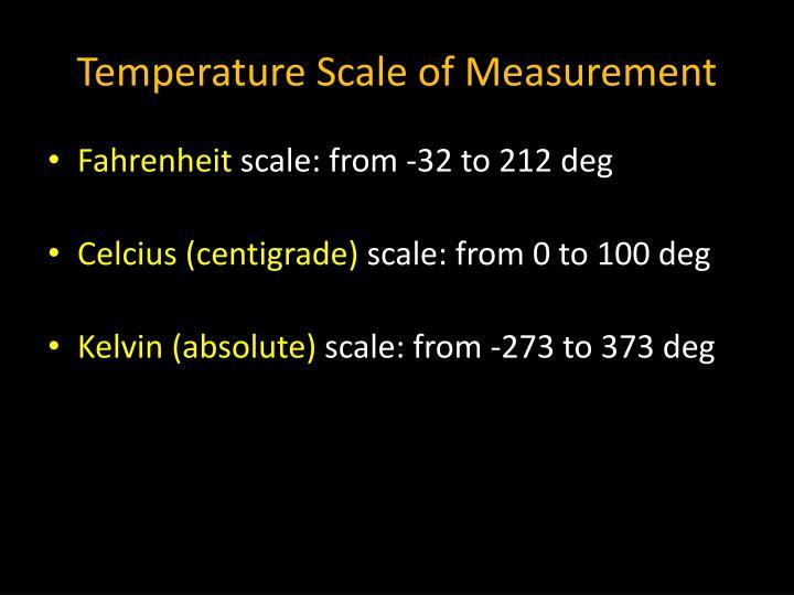 Temperature Scale of Measurement