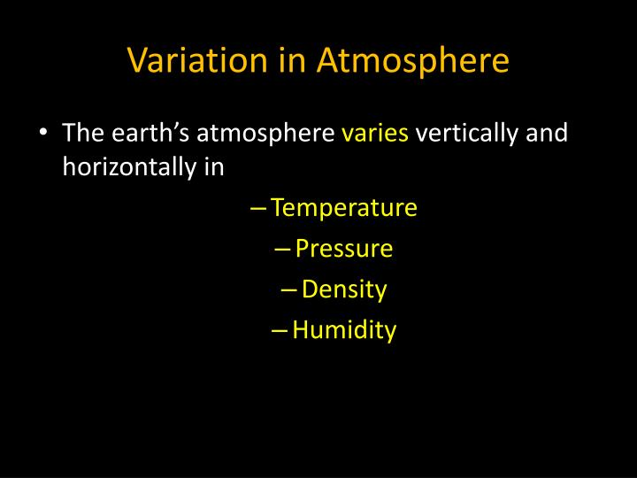 Variation in Atmosphere