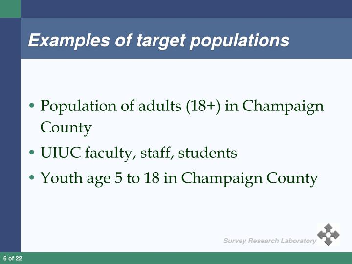 Examples of target populations