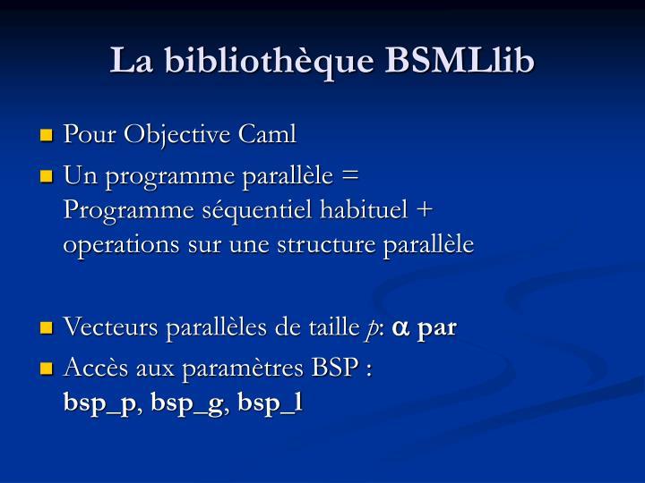 La bibliothèque BSMLlib