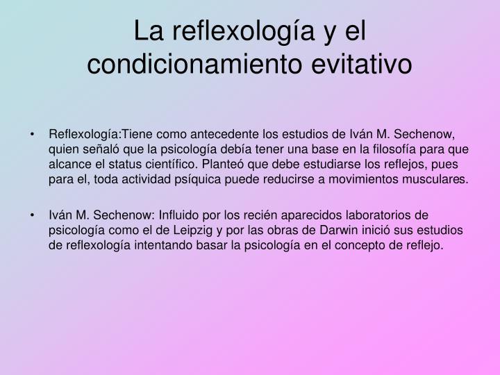 La reflexología y el condicionamiento evitativo