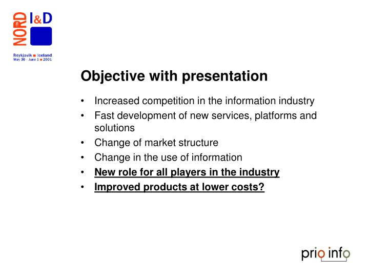 Objective with presentation