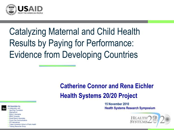 Catalyzing Maternal and Child Health Results by Paying for Performance: Evidence from Developing Countries