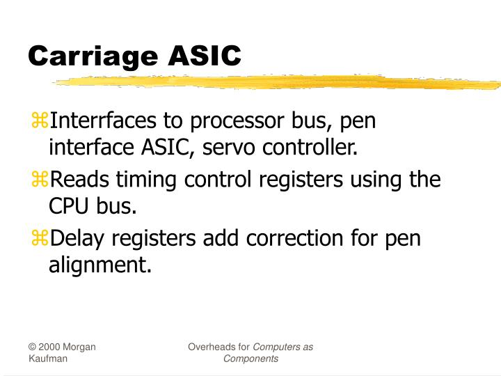 Carriage ASIC