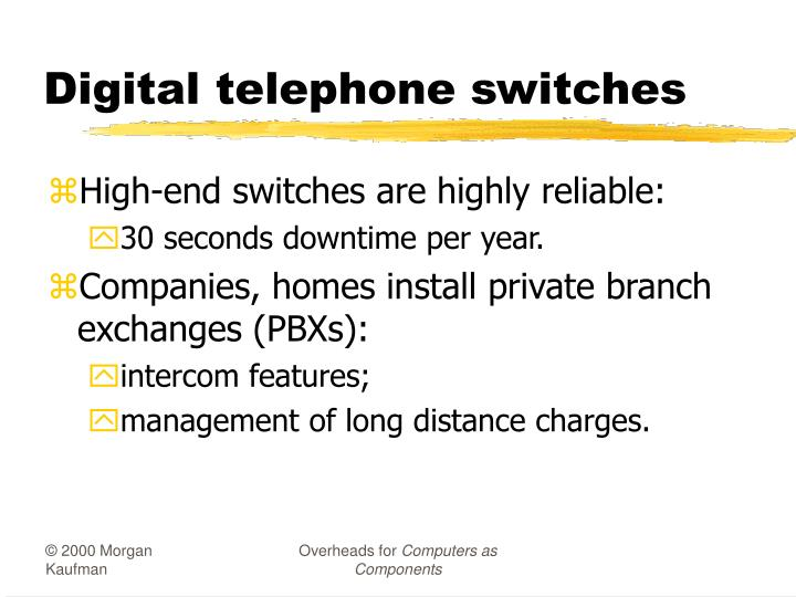 Digital telephone switches