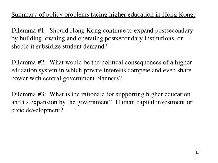 Summary of policy problems facing higher education in Hong Kong:
