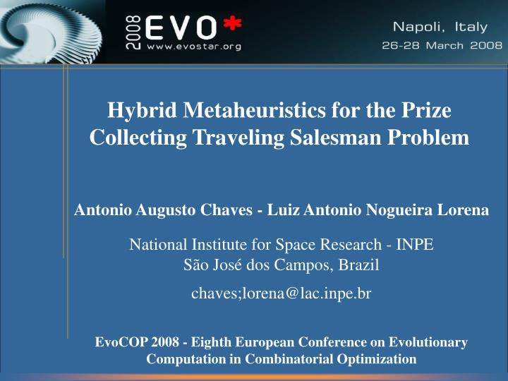Hybrid Metaheuristics for the Prize Collecting Traveling Salesman Problem