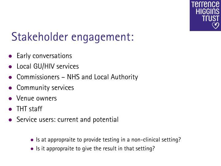 Stakeholder engagement:
