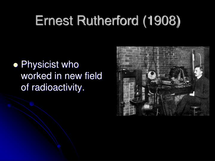 Ernest Rutherford (1908)