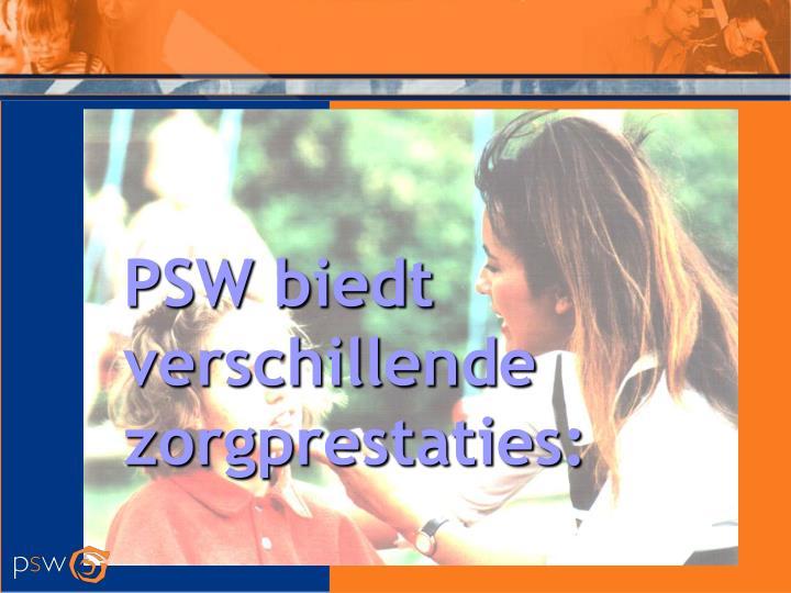 PSW biedt verschillende zorgprestaties: