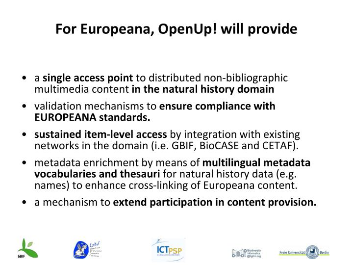 For Europeana, OpenUp! will provide