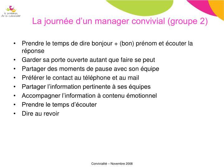 La journée d'un manager convivial (groupe 2)