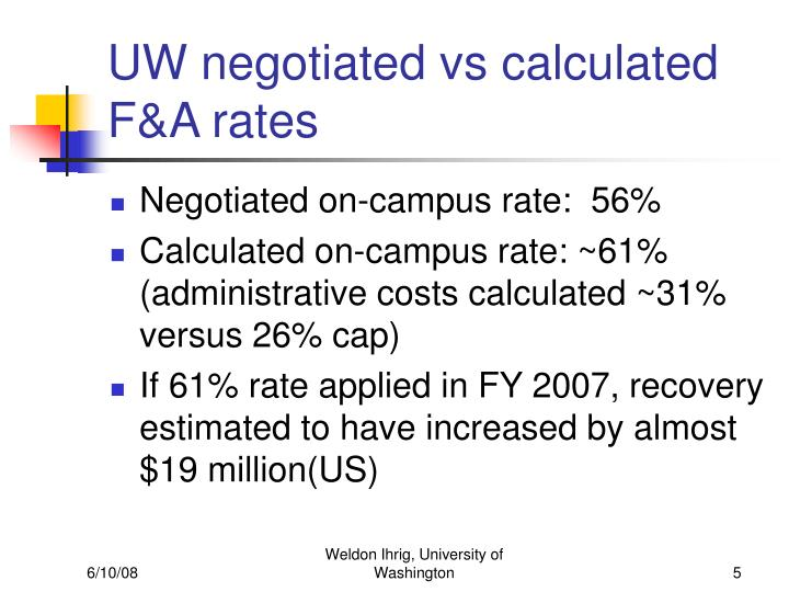 UW negotiated vs calculated F&A rates