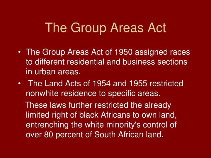 The Group Areas Act