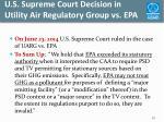 u s supreme court decision in utility air regulatory group vs epa
