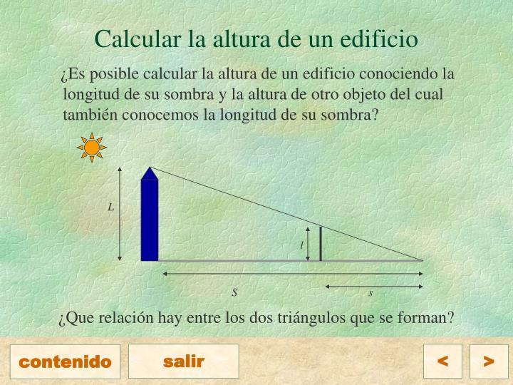 Calcular la altura de un edificio