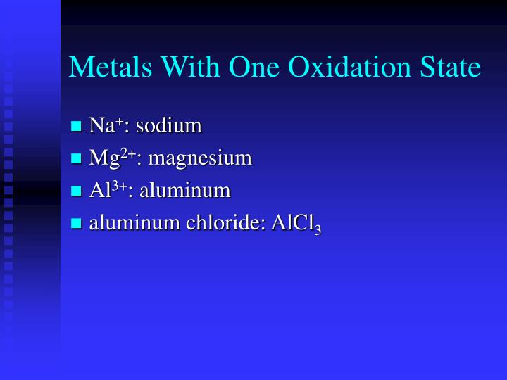 Metals With One Oxidation State