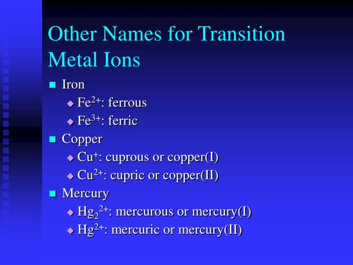 Other Names for Transition Metal Ions