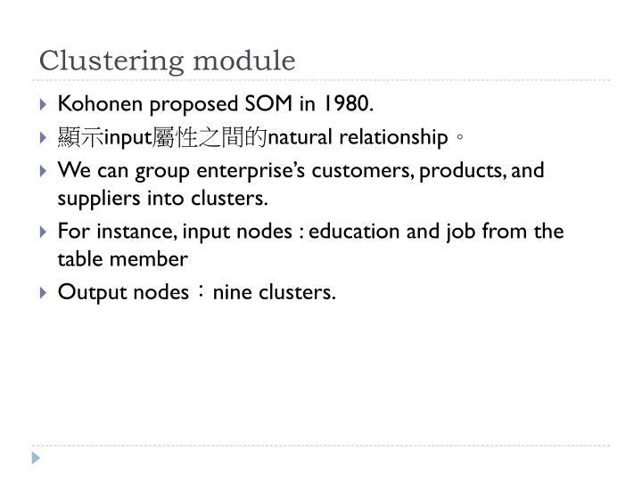 Clustering module