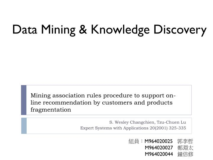 Data Mining & Knowledge Discovery