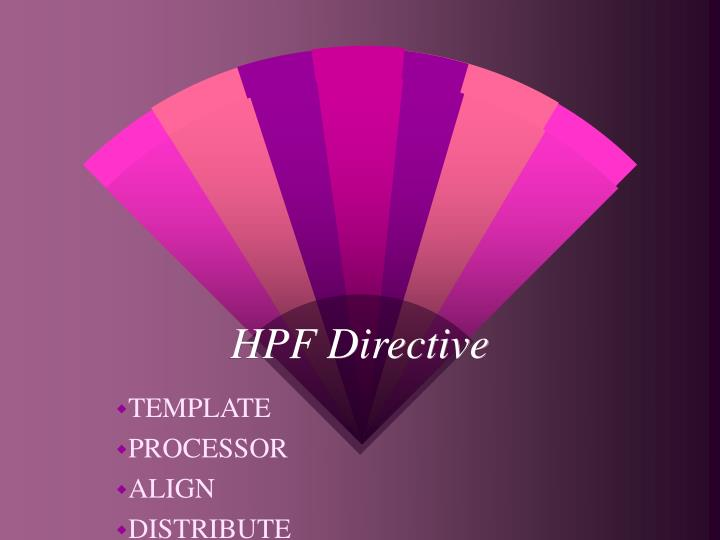 HPF Directive