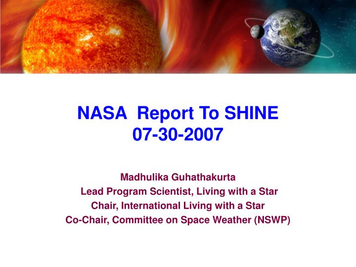 Nasa report to shine 07 30 2007
