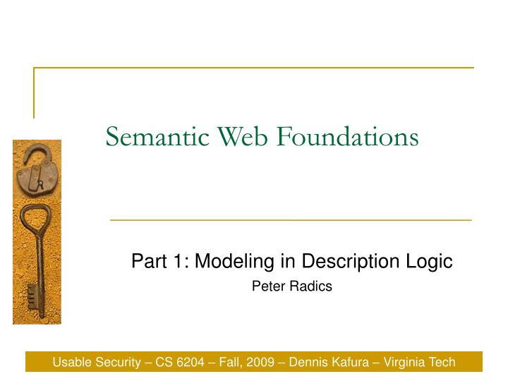 Part 1 modeling in description logic peter radics