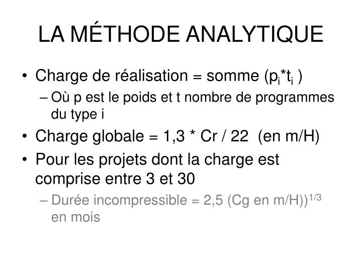 LA MÉTHODE ANALYTIQUE