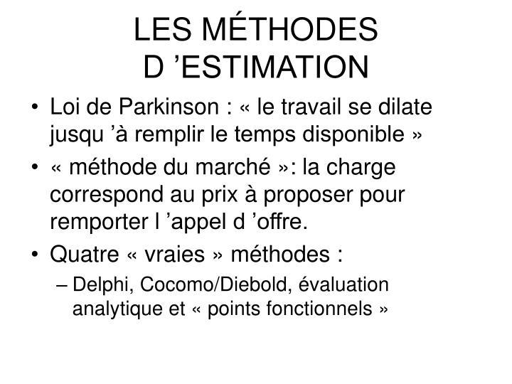 LES MÉTHODES D'ESTIMATION