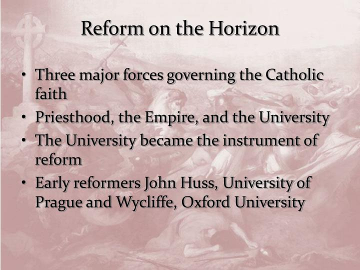Reform on the Horizon