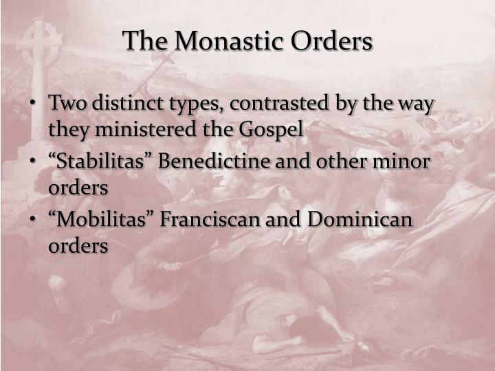 The Monastic Orders