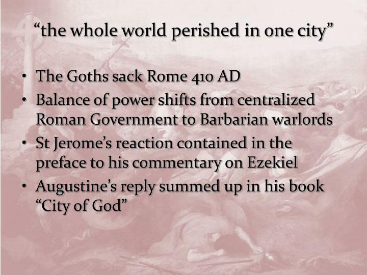 """the whole world perished in one city"""